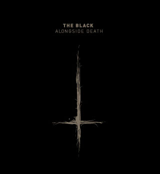 THE BLACK - ALONGSIDE DEATH (CD)