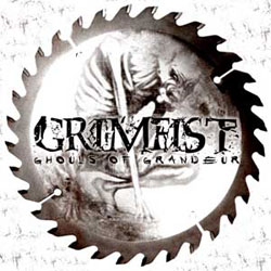 GRIMFIST - GHOULS OF GRANDEUR CD