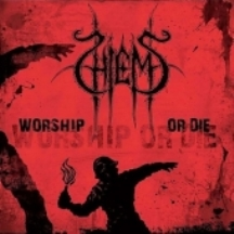 HIEMS - WORSHIP OR DIE (DIGI CD)