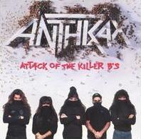 ANTHRAX - ATTACK OF THE KILLER B\'S (USED CD)