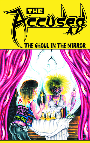 (PRE-ORDER) THE ACCUSED AD - THE GHOUL IN THE MIRROR (CASSETTE)