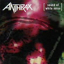 ANTHRAX - SOUND OF WHITE NOISE (USED CD)