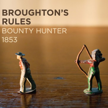 BROUGHTON'S RULES BOUNTY HUNTER 1853 DLP (VINYL)