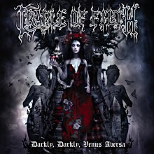 CRADLE OF FILTH - DARKLY, DARKLY, VENUS AVERSA (CD)