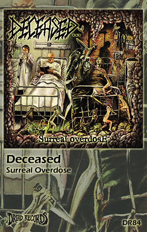 (PRE-ORDER) DECEASED - SURREAL OVERDOSE (CASSETTE)