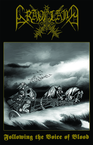 GRAVELAND - FOLLOWING THE VOICE OF BLOOD (CASSETTE)