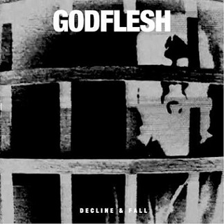 GODFLESH - DECLINE & FALL EP (VINYL)
