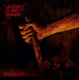 CULTES DES GHOULES - SINISTER, OR TREADING THE DARKER PATHS (CD)