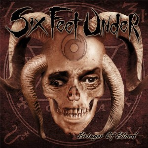 SIX FEET UNDER - BRINGER OF BLOOD DIGIPAK (CD/DVD)