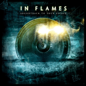 IN FLAMES - SOUNDTRACK TO YOUR ESCAPE (CD)