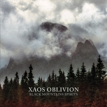 XAOS OBLIVION - BLACK MOUNTAINS SPIRITS (CD)