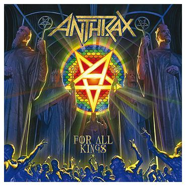 ANTHRAX - FOR ALL KINGS (2CD DIGI)
