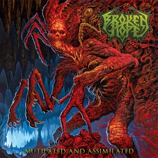 BROKEN HOPE - MUTILATED AND ASSIMILATED (CD/DVD)