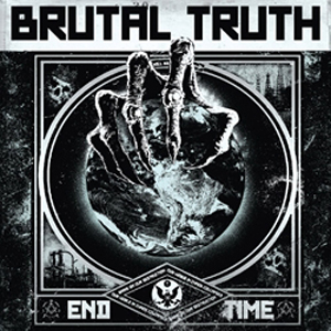 BRUTAL TRUTH - END TIME LP (VINYL)