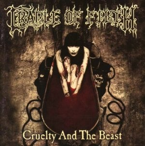 CRADLE OF FILTH - CRUELTY AND THE BEAST (USED CD)