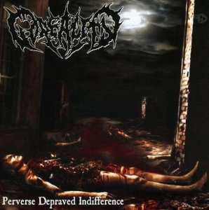 GOREALITY - PERVERSE DEPRAVED INDIFFERENCE (CD)