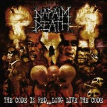NAPALM DEATH - THE CODE IS RED...LONG LIVE THE CODE (CD)