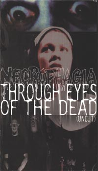 NECROPHAGIA - THROUGH EYES OF THE DEAD (VHS)