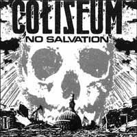 COLISEUM - NO SALVATION (USED CD)