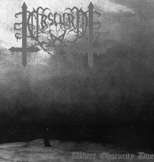 OBSCURO - WHERE OBSCURITY DWELLS (CD)