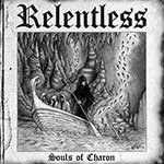 RELENTLESS - SOULS OF CHARON (CD)