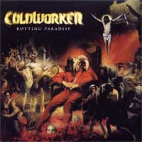 COLDWORKER - ROTTING PARADISE (USED DIGI CD)