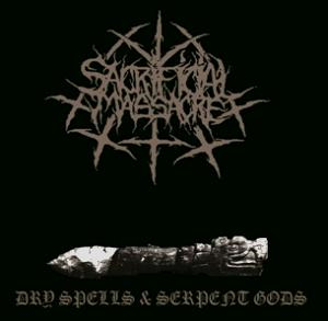 SACRIFICIAL MASSACRE - DRY SPELLS & SERPENT GODS (CD)